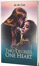 Book Title - Two Degrees One Heart; Book Cover - man with long hair kissing a woman on her forehead