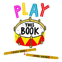 Book Title - Play This Book; Book Cover - cartoon drawing of a drum with drumsticks