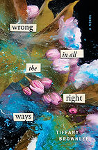 Book Title - Wrong in All the Right Ways; Book Cover - colorful abstract painting with pink flowers