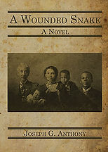 Book Title - A Wounded Snake; Book Cover - old photo of a family with two men, one woman and two children