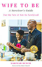 Book Title - Wife to Be: A Survivor's Guide For the New & Not-So Newlywed; Book Cover - Sakinah and husband smiling while cooking