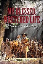 Book Title - My Blessed, Wretched Life; Book Cover - caravan of settlers walking through the forest