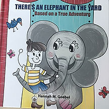 Book Title - There's an Elephant in the Yard; Book Cover - cartoon elephant holding a boy sitting on its trunk