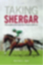 Book Title - Taking Shergar: Thoroughbred Racing's Most Famous Cold Case; Book Cover - jockey on the back of a running horse with the number 18