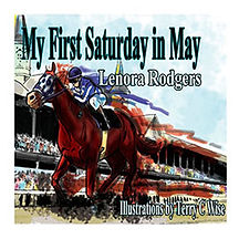 Book Title - My First Saturday in May; Book Cover - horse with jockey running in a race in front of the stadium