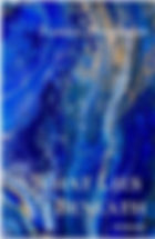 Book Title - What Lies Beneath; Book Cover - abstract painting of water