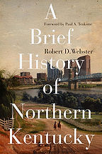 Book Title - A Brief History of Northern Kentucky; Book Cover - drawing of two people on horses riding down a dirt road next to the river with a city on the other side of the river