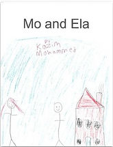 Book Title - Mo and Ela; Book Cover - Drawing of two stick figures of a brother and sister standing next to a house