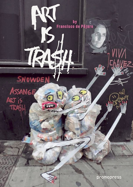© Art is Trash - Francisco de Pájaro - El Arte EsBasura - Steve Pagan Photography 2016