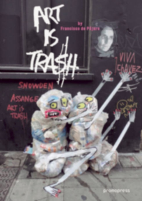 Art is Trash - Francisco de Pajaro with Steve Pagan Photography