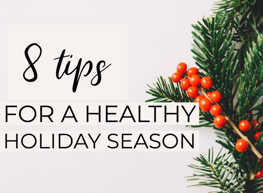 8 Tips For A Healthy Holiday Season