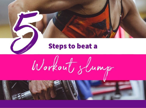 5 Steps to Beat A Workout Slump & Generate Fresh Motivation