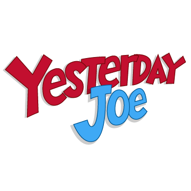 Yesterday Joe