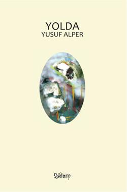 Yusuf Alper - Yolda