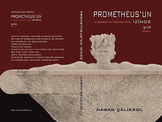 PROMETHEUS'UN İZİNDE