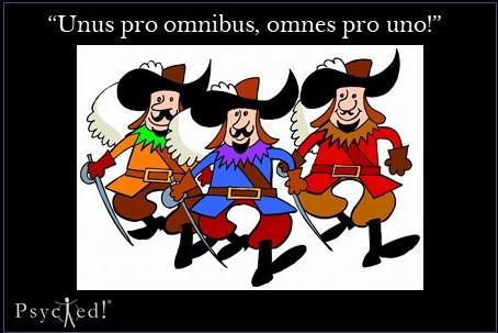 """""""Unus pro omnibus, omnes pro uno!"""""""