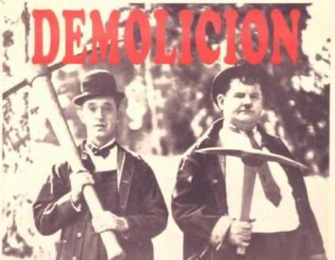 87. Demolicion (Demolition)