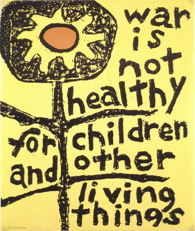19. War is Not Healthy for Children and Other Living Things