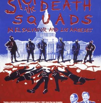 46. Stop the Death Squads in El Salvador and Los Angeles