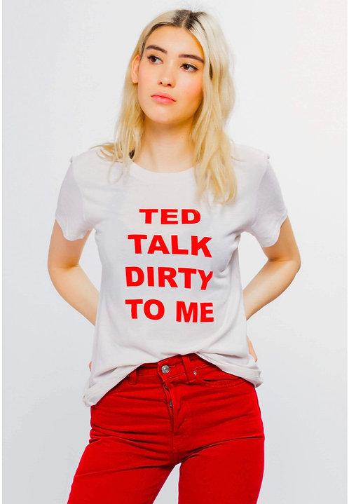 Ted Talk Dirty Tee