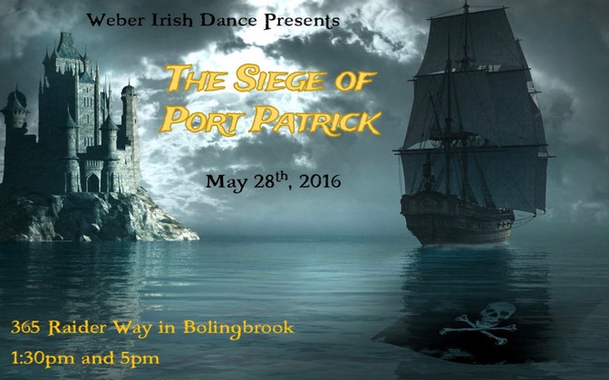 Weber Irish Dance presents The Siege of Port Patrick!