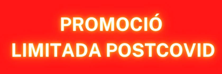 PROMOCIÓ_LIMITADA_POSTCOVID-2.png