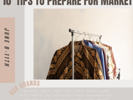 10 TIPS TO PREPARE FOR MARKET