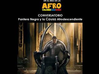 CONVERSATORIO PANTERA NEGRA Y LA CAUSA AFRODESCENDIENTE