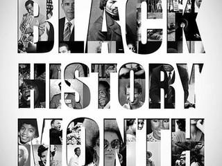 BLACK HISTORY MONTH (MES DE LA HISTORIA NEGRA)