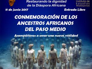 CONMEMORACIÓN DE LOS ANCESTROS AFRICANOS DEL PASO MEDIO