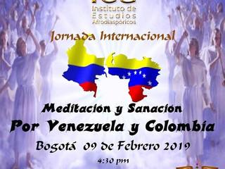 MEDITACIÓN Y SANACIÓN POR VENEZUELA Y COLOMBIA
