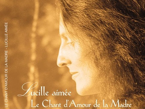 Le Chant d'Amour de la Madre