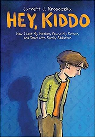 Hey, Kiddo by Jared J. Krosoczka