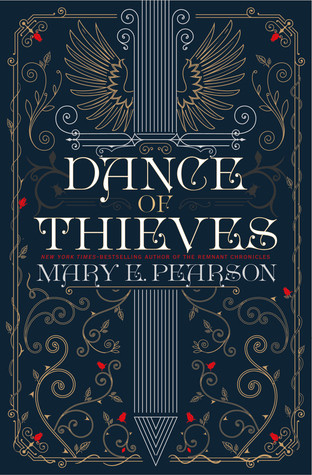 Dance of Thieves by Mary E. Pearson