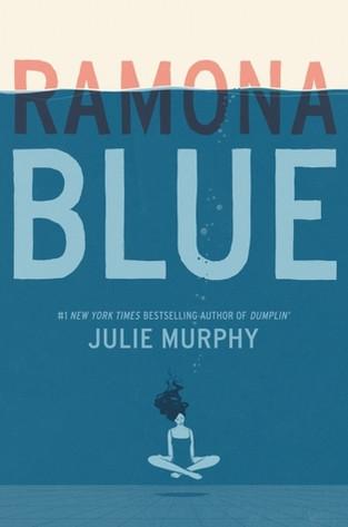 Ramona Blue by Julie Murphy