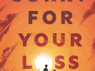 Sorry for Your Loss                     by Jessie Ann Foley