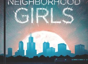 Neighborhood Girls                           by Jessie Ann Foley
