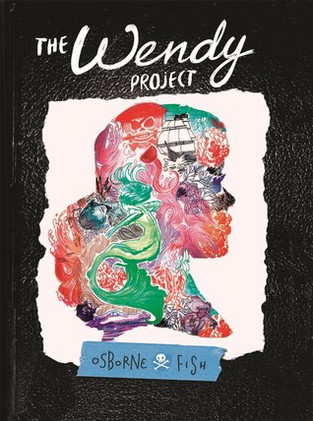 The Wendy Project                    by Melissa Jane Osborne        *art by Veronica Fish