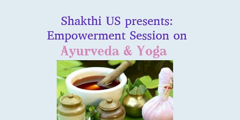 Empowerment Session: Yoga And Ayurveda