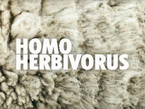 Homo Herbivorus, un autre regard sur la société