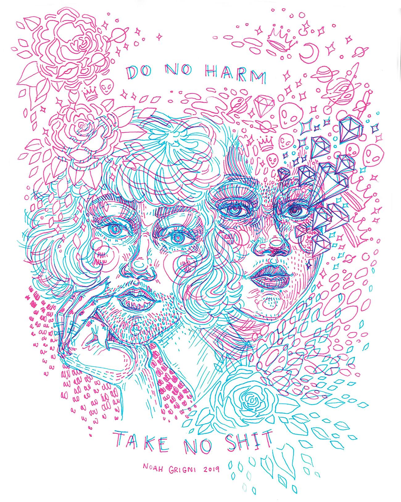 Do No Harm, Take No Shit