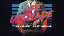 Life Upgrade Old Radio-Subtitle.jpg