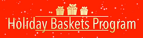 Holiday Baskets Program