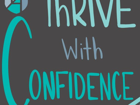 Thrive with Confidence