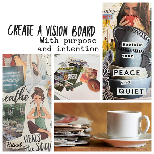 Vision Boards and Beyond