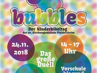 Bubbles am 24.11. im Gemeindehaus!