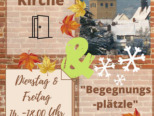 """Offene Kirche & """"Begegnungsplätzle"""" auch in der kalten Jahreszeit!"""
