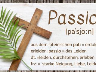PASSIONSzeit!