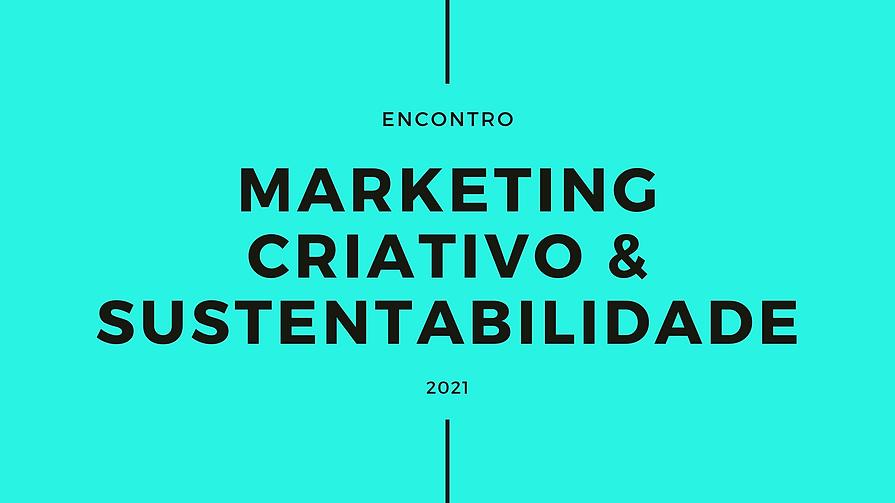 marketing criativo & sustentabilidade.pn