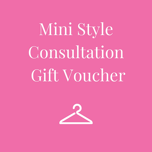 Mini Style Consultation Gift Voucher